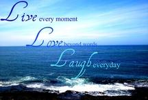 Live laugh love / by Tammy Kupczyk Szpytek