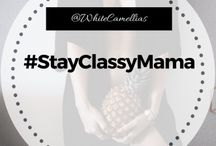 Stay Classy Mama / Sharing amazing posts about #parenting #lifestyle #fashion #beauty #food and much much more