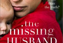 The Missing Husband / The Missing Husband is my fourth novel published July 2015.