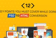 PSD to HTML / There is 12 Key Points Keep in mind While Opting PSD to HTML Conversion!!!