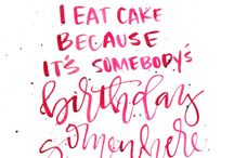 i eat cake because quote