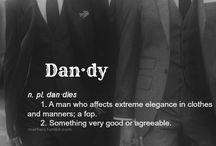 Here's my Dandy / by Penelope Jordan