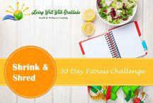 LWWG - Shrink & Shred 30 Day Fitness Challenge