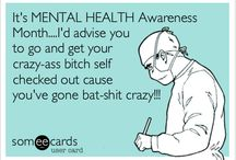 Mental health awareness day / Bat shit