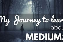 Mediumship / Everything I can learn about mediumship