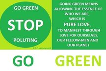 Going Green... / By going green we ensure the future of ourselves and future generations. We can do so by promoting buying and using green products. That way we allow the essence of who we really are, pure love, to manifest itself through loving ourselves, our fellow-me, our planet and the whole of creation! So, GO GREEN! http://www.mysharedpage.com/going-green-products-for-home-and-business