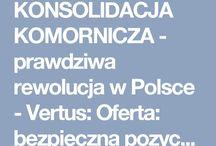 KONSOLIDACJA KOMORNICZA – prawdziwa rewolucja w Polsce