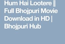 HUM HAI LOOTERE FULL BHOJPURI MOVIE DOWNLOAD