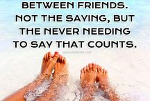 Friendship quotes / by Mary Milligan