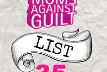 Mom guilt / by Stephanie Riley