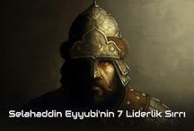 Selahaddin Eyyubi'nin 7 Liderlik Sırrı