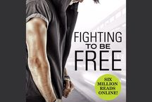 Fighting To Be Free / My newest book FIGHTING TO BE FREE which is out on 6th September 2016