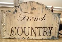French Country Style..! / May All Who Entered As Guests..Leave As Friends..!!