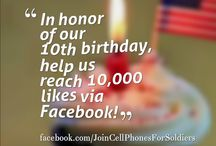 Happy Birthday to us! / On April 12, 2014 Cell Phones For Soldiers will celebrate its 10th birthday. Help us celebrate 10 years of serving troops and veterans!