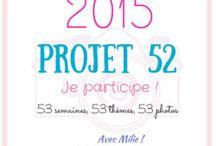 Projet 52 -2015 / Les participations au Projet 52 de 2014 sur http://cestquoicebruit.com/projet-52-2015/