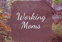 Working Moms / Moms who work! At home, at an office, on the road, part-time, full-time, with babies, toddlers, school-aged kids and teens! WAHM