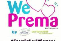 We Love Prema / Voici mes trucs et autres pour mon engagement pour #weloveprema