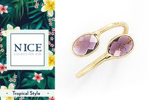 TROPICAL STYLE / Colección de joyas perfecta para este verano caluroso y tropical. Disfruta al máximo de los días largos y frescos con NICE.