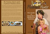 Chris Matherly Mushroom Cuisine / Cooking with wild mushrooms...