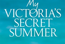 My Victoria's Secret Summer.