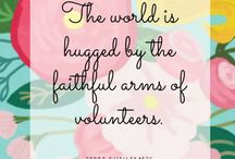 """Volunteering / """"Volunteering is the ultimate exercise in democracy. You vote in elections once a year, but when you volunteer, you vote every day about the kind of community you want to live in"""". ~Author Unknown"""