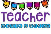 Teacher WANTS & NEEDS