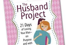 The Husband Project / Tips and resources for Kathi's book The Husband Project and the Proverbs 31 Online Bible Study
