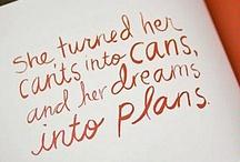{Words of Wisdom} / by Hannah Neel