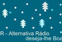 BOAS FESTAS! / Amigos e Companheiros,  A AR - Alternativa Rádio deseja-vos boas festas e um ano novo cheio de coisas boas.  um abraço,  Direcção