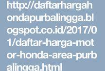 DAFTAR HARGA MOTOR HONDA AREA PURBALINGGA / HOTLINE  Telkomsel : 0852-1953-3176  (tlp/sms/whatsapp) XL : 0819-0353-3190  (tlp/sms) Indosat : 0857-2619-4282  (tlp/sms) Pin BB : 57115E23