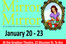 Mirror Mirror / A magical musical for children Jan 20 - 23 At the Gryphon Theatre, 22 Ghuznee St, Wellington