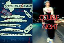 DOUBLE NIGHT / DOUBLE NIGHT Photographer: Francesco Brunello mua : Ilaria Giada Andrezzi Stylist: Mariachiara Ragazzoli FRANCESCO BRUNELLO FOTOGRAFIE SOGGIORNO FOTOGRAFICO VIA GARIBALDI 88 A 20010 CORNAREDO