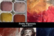 Pretty Pigments / Pretty Pigments: Mixed Media with Earth Pigments, Clays, Ochers, and More!!!