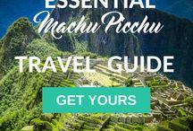 Essential Machu Picchu Travel Guide