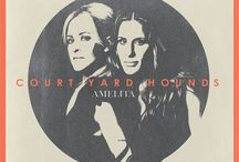 Court Yard Hounds/ Dixie Chicks / by Leah Brinko