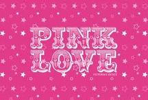 Pink Love / by Deslé