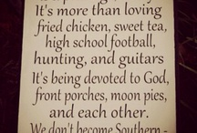 Being Southern / by Shelley Ennis Ruth