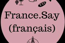 France.Say / Découvrez un mot français chaque jour et tombez amoureux de cette belle langue. Discover a new word every day and fall in love with this beautiful language.