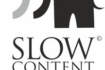 Slow Content Movement  / Tired of the amount of crap on the web out there?  Are you on the content marketing quantity conveyor belt? Then the Slow Content Movement is for you.
