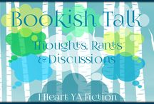 Bookish Talk / Thoughts, Rants and Discussions