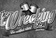 The Wrecking Crew - For Certified Riders / Casual apparel for the certified biker.
