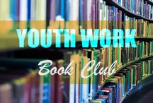 Youth Work Book Club / A book club for youth workers