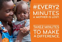 #EVERY2 Minutes... / Every 2 minutes, a mother is lost to complications during pregnancy and childbirth. This Mother's Day, help us raise awareness to make a difference.  / by Every Mother Counts