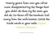 Inspirational Ideas and Quotes / by Evangeline Thompson