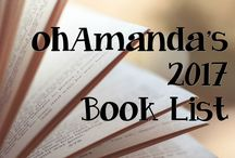 2017 Book List / All the books I've read this year + a mini review of each. {affiliate links may be included.}  See last year's board, too: https://www.pinterest.com/oohamanda/2016-book-list/