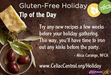 Gluten-Free Holiday Tip of the Day 2013  / NFCA is bringing you a tip a day to help make navigating the holidays on a gluten-free diet a little easier.  / by Celiac Central NFCA