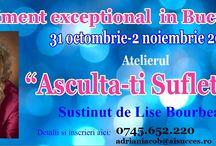LISE BOURBEAU IN ROMANIA – ASCULTA-TI SUFLETUL Workshop UNIC / Workshop UNIC si EXCEPTIONAL cu LISE BOURBEAU in Romania!  In primul weekend al lunii noiembrie 2014 LISE BOURBEAU va sustine la Bucuresti atelierul « ASCULTA-TI SUFLETUL »