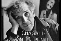 Marc Chagall / Marc Chagall (Vitebsk, 7 luglio 1887 – Saint-Paul-de-Vence, 28 marzo 1985) pittore bielorusso naturalizzato francese, d'origine ebraica chassidica.