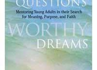 Young Adult Ministry / Ministry with those in their 20's and 30's / by Sharon Pearson