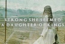 Strong She Seemed / 'Strong she seemed and stern as steel, a daughter of kings.' - J.R.R. Tolkein (Eowyn)  This board is about heroines